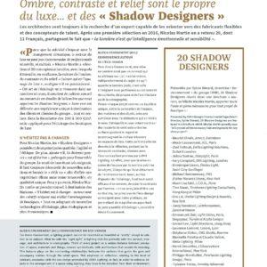 303_DOSSIER_Ombre, contraste et relief sont le propre du luxe… et des « Shadow Designers »